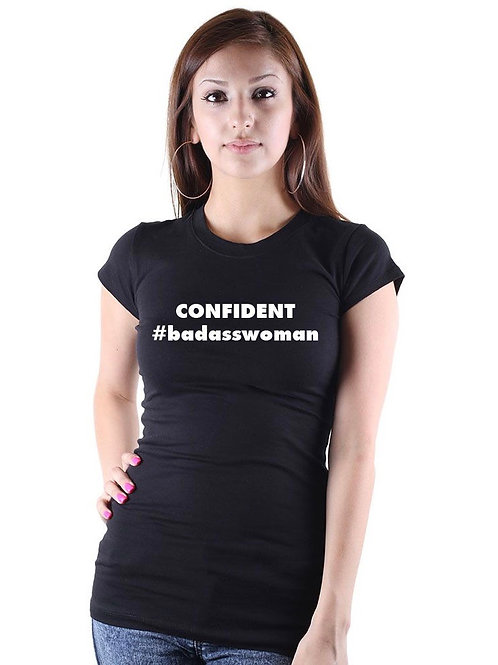 Confident Badass Woman Fitted T'Shirt