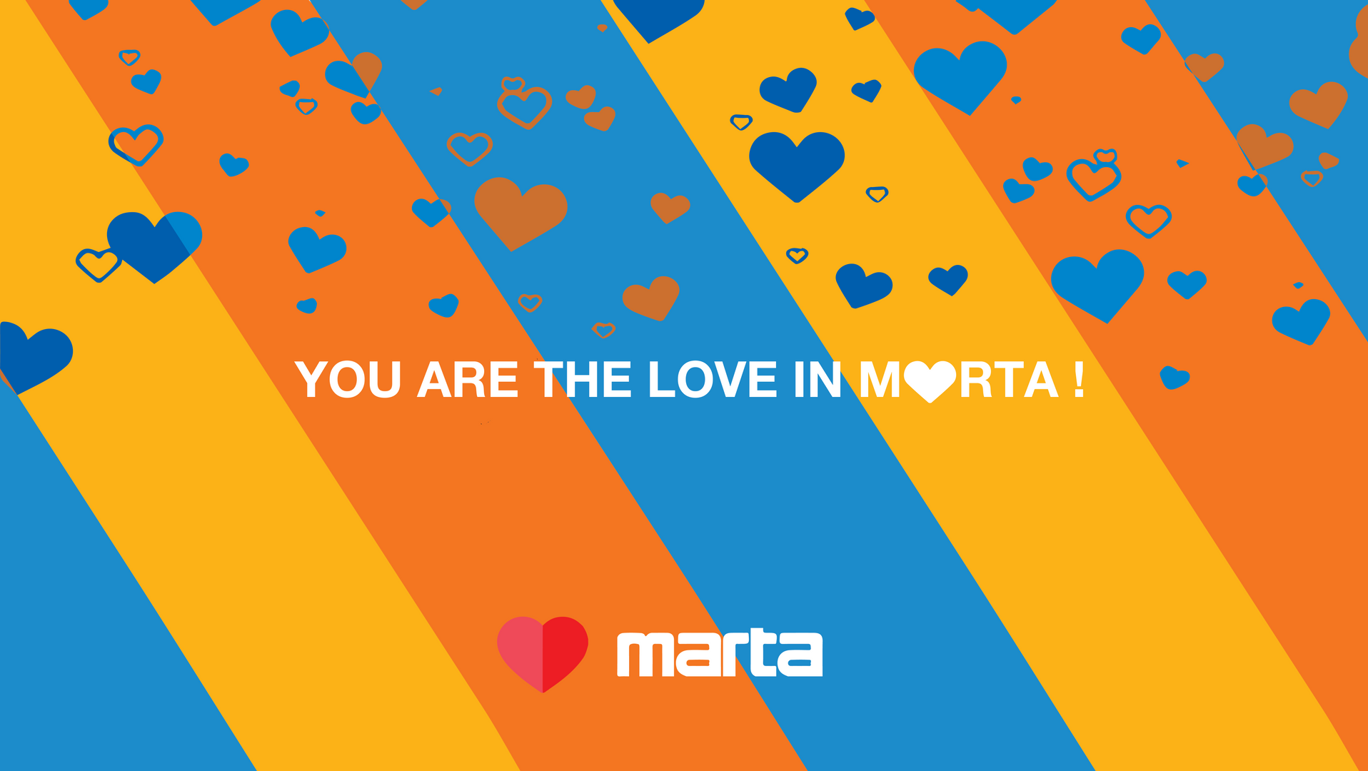 You are the love in marta