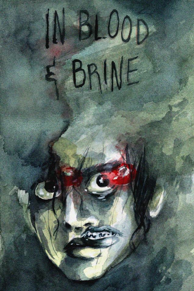 blood & brine #1