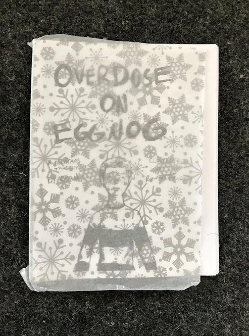 overdose on eggnog (physical zine)