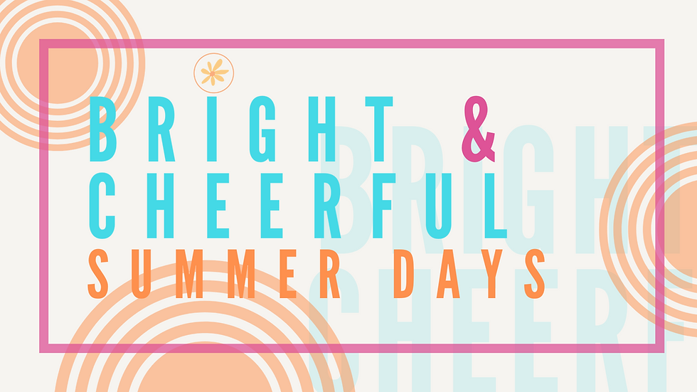 Event Cover_ Bright&CheerfulSummer days.
