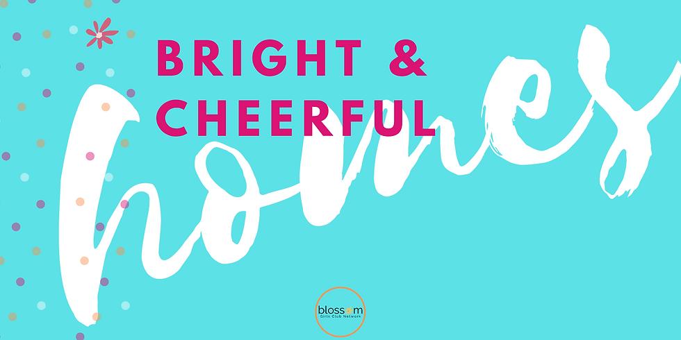 Bright & Cheerful Homes