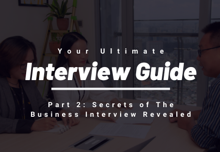 The Business Interview: Secrets On How To Stand Out
