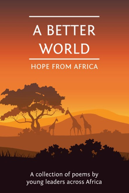 A Better World: Hope From Africa
