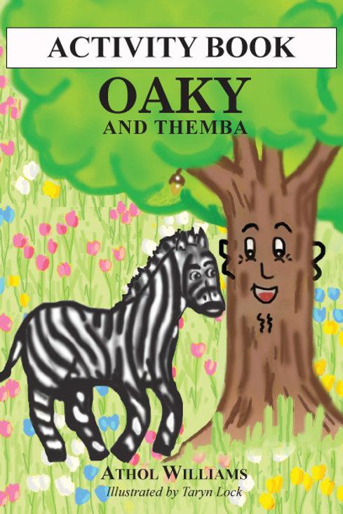Oaky and Themba Activity Book