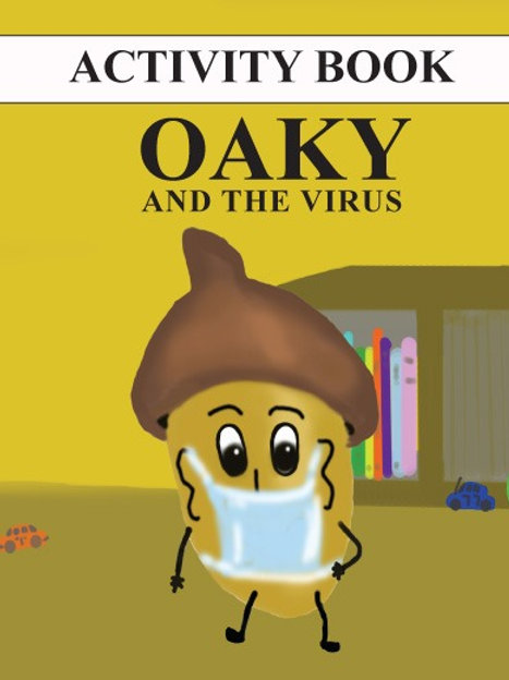 Oaky and the Virus Activity Book
