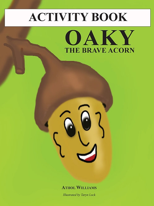 Oaky the Brave Acorn Activity Book