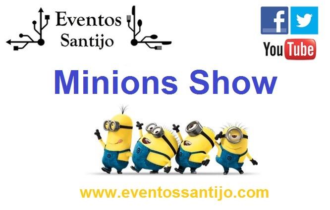 SHOW MINIONS 2013 EVENTOS SANTIJO.jpg