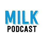 MILK Podcast: Frogs With Feelings