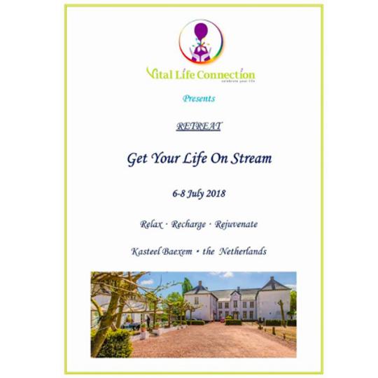 Get Your Life On Stream Retreat, Kasteel Baexem