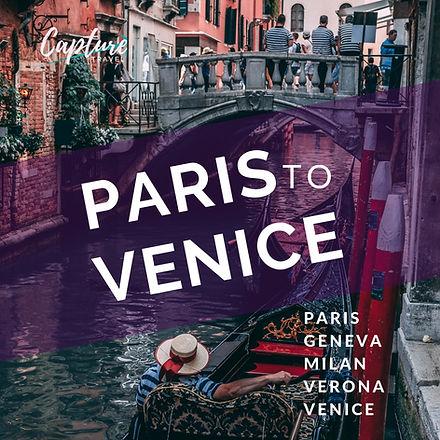 PARIS TO VENICE