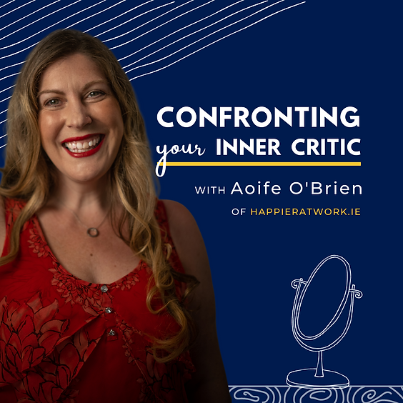 Confronting Your Inner Critic
