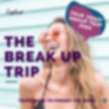 Break Up Trips.jpg