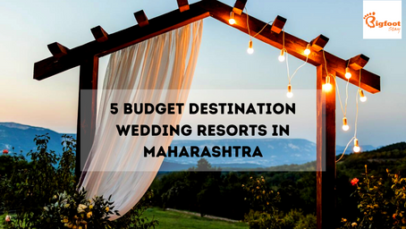 5 Budget Destination Wedding Resorts In Maharashtra