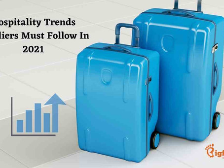 Hospitality Trends Hoteliers Must Follow In 2021