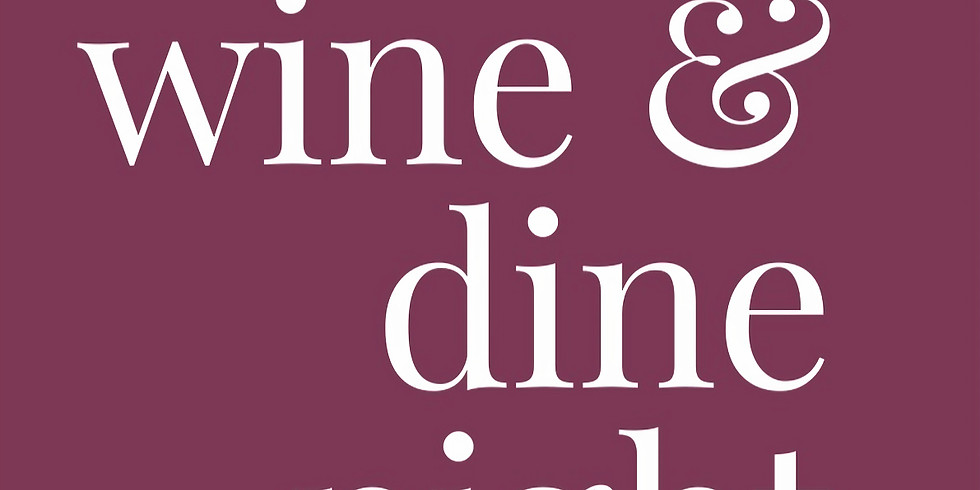 Fall Wine & Dine Night (SOLD OUT!)