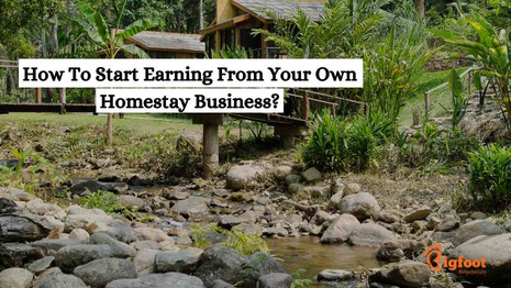 How To Start Earning From Your Own Homestay Business?