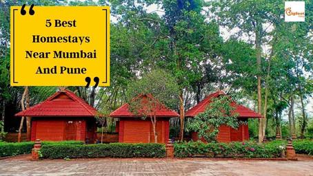 5 Best Homestays Near Mumbai And Pune