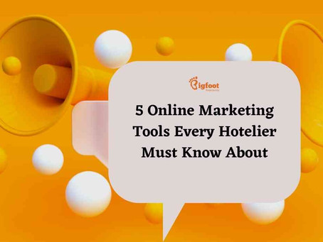 5 Online Marketing Tools Every Hotelier Must Know About