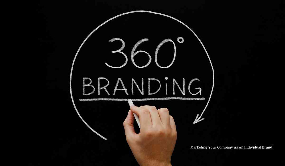 Marketing Your Company As An Individual Brand