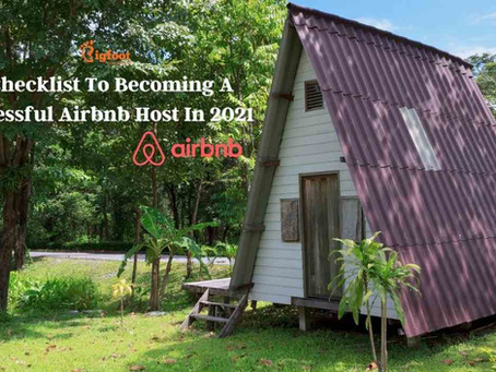 A Checklist To Becoming A Successful Airbnb Host In 2021