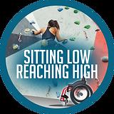 Sitting Low Reaching High