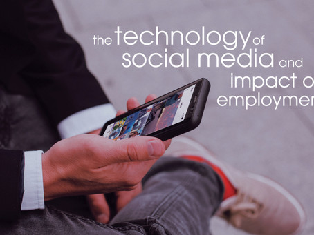 The Technology of Social Media and Impact on Employment