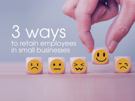 3 Ways to Retain Employees in Small Businesses