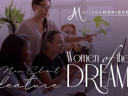 New Client Announcement: Women of the Dream