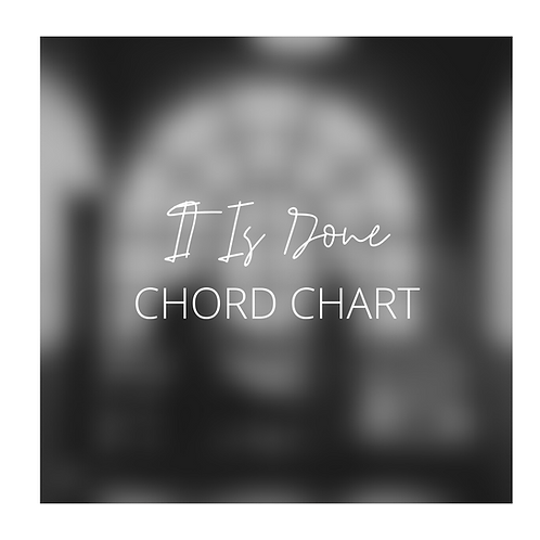 It Is Done - Chord Chart