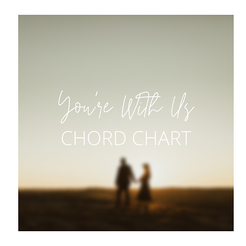 You're With Us - Chord Chart