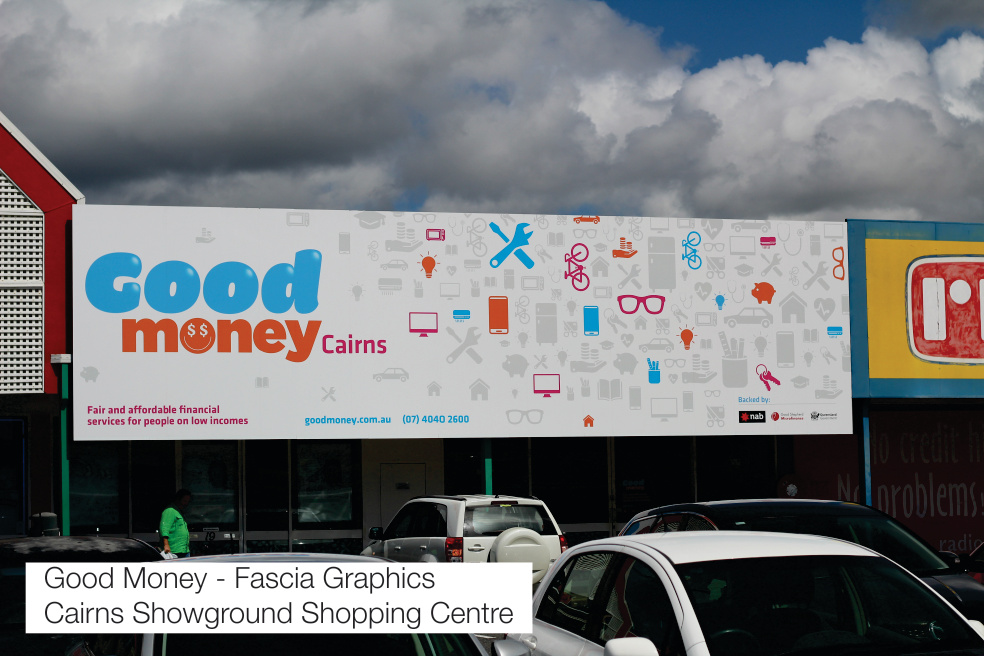 Good Money Fascia Cairns Signs