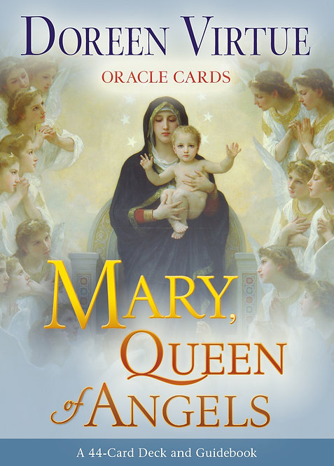 MARY, QUEEN OF ANGELS ORACLE
