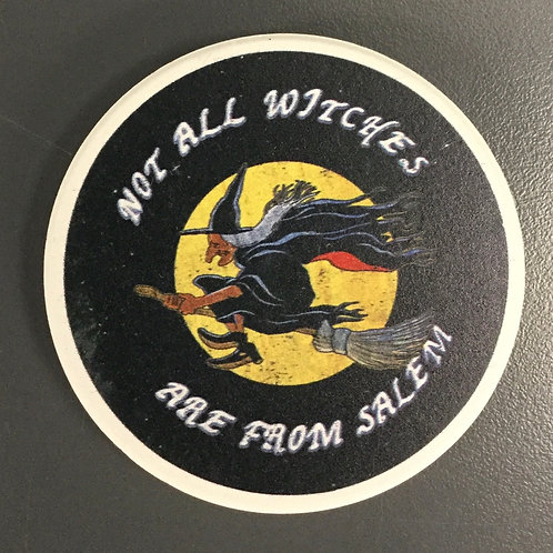 NOT ALL WITCHES ARE FROM SALEM CERAMIC CAR COASTER