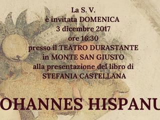 A Monte San Giusto la presentazione di Johannes Hispanus, nuovo libro di Stefania Castellana