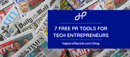 7 Free PR Tools For Tech Entrepreneurs