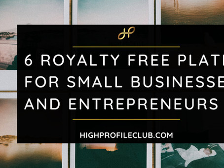 6 Royalty Free Platforms For Small Businesses And Entrepreneurs
