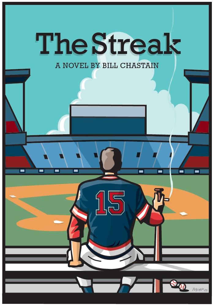 The Streak A Novel by Bill Chastain