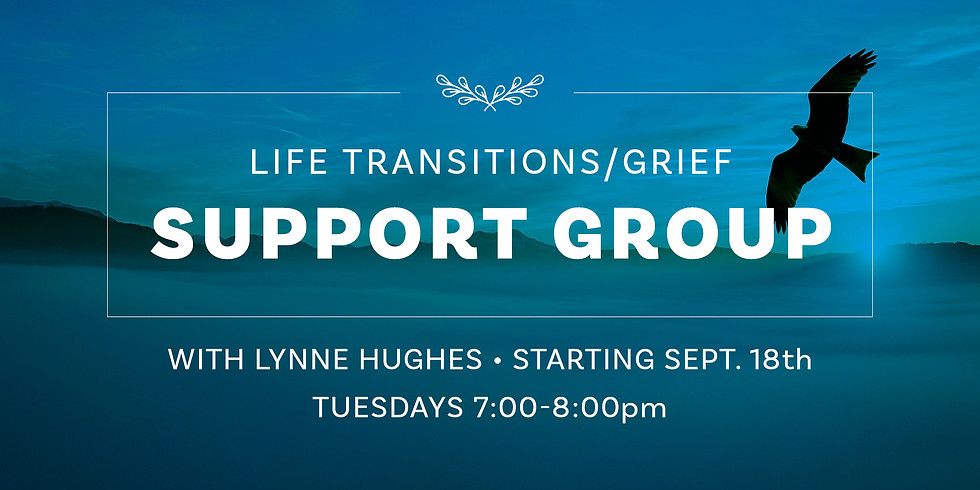 Life Transitions/Grief Support Group