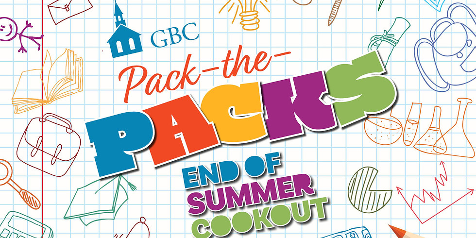 """""""Pack-the-Packs"""" End of Summer Cookout"""