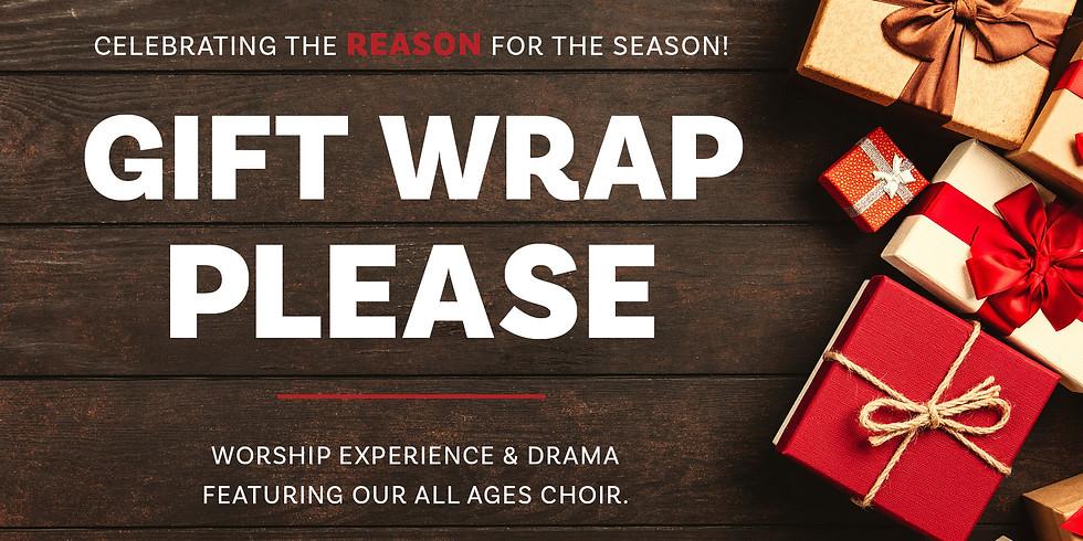 Gift Wrap Please Christmas Program