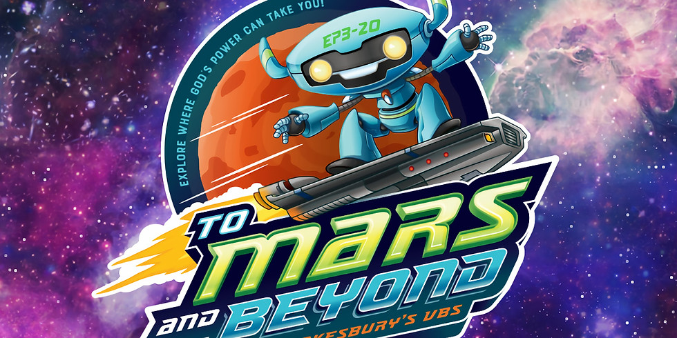 To Mars and Beyond - VBS @ GBC