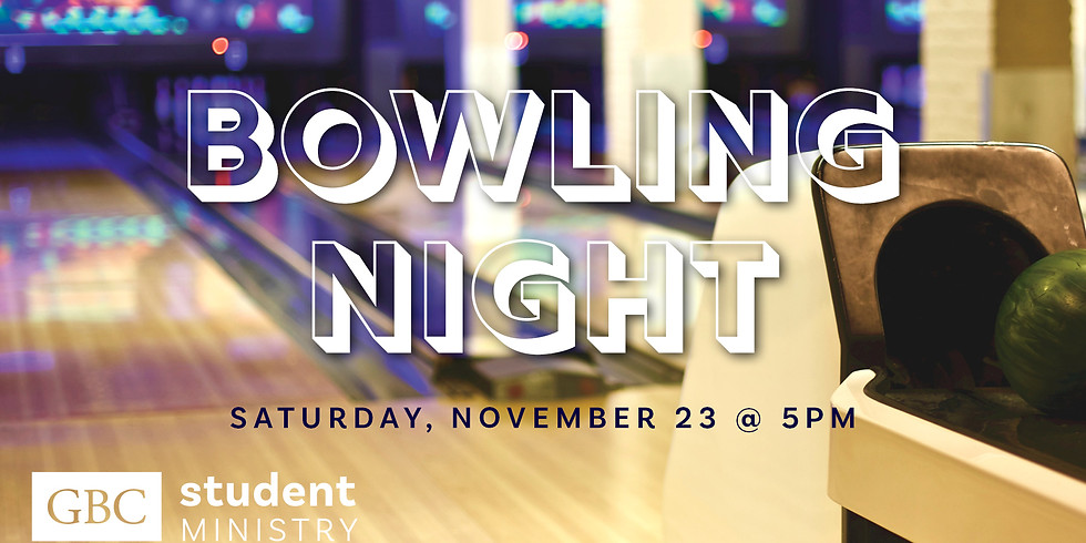 Student Ministry Bowling Night