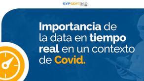 Importancia de la data en tiempo real en un contexto Covid