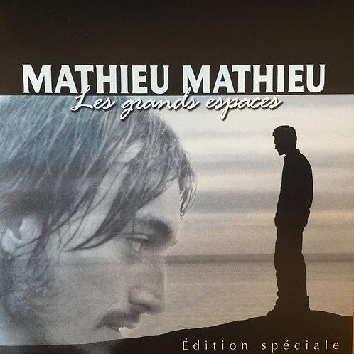 Mathieu Mathieu - Les Grands Espaces