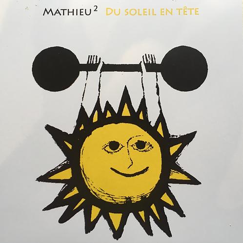 Mathieu Mathieu - Du Soleil en tête