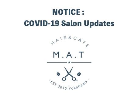 NOTICE : COVID-19 Salon Updates