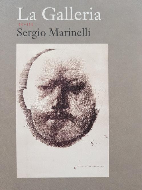 """Sergio Marinelli """"La galleria"""" testi ed aforismi sulle arti"""