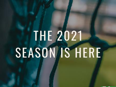 The 2021 Season Is Here