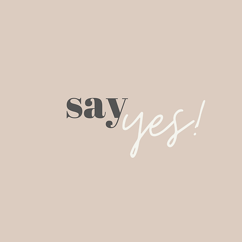 Say Yes Meditation
